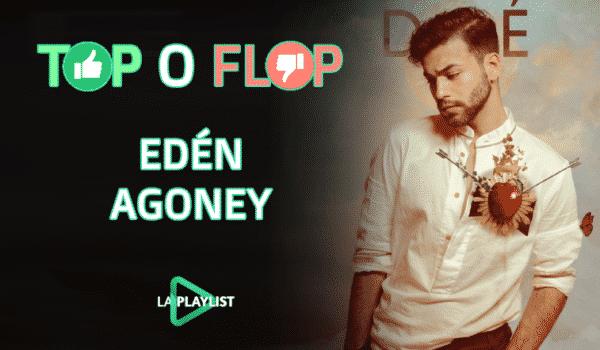 Top o Flop: Vota qué te parece Edén de Agoney