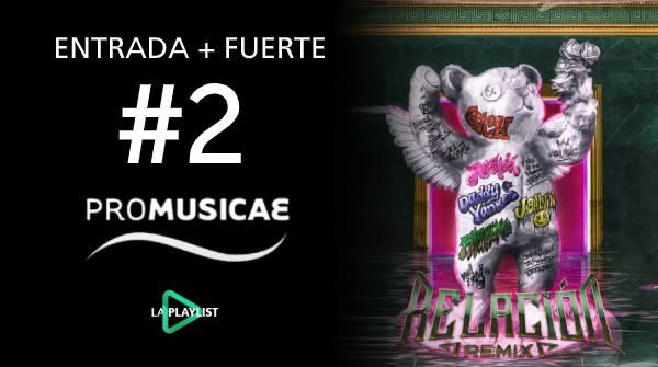 'Relación Remix' entrada más fuerte de la semana en el top 100 canciones