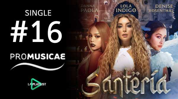 Lola Indigo entra al #16 con 'Santería', Maluma mantiene su #1