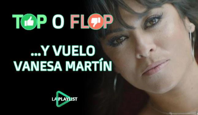 VOTA Top o Flop: Qué te ha parecido '…y vuelo' de Vanesa Martín