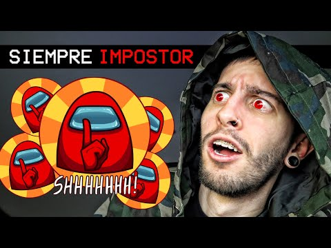VÍDEO: AMONG US PERO SIEMPRE SOY IMPOSTOR   Robleis