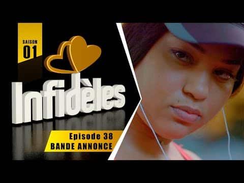 video INFIDELES - Saison 1 - Episode 38 : la bande annonce