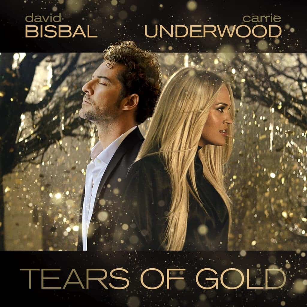 David Bisbal & Carrie Underwood Tears Of Gold letra y vídeo