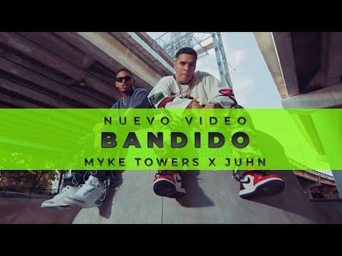 video Myke Towers x @JuhnTV  - BANDIDO (Video Oficial)