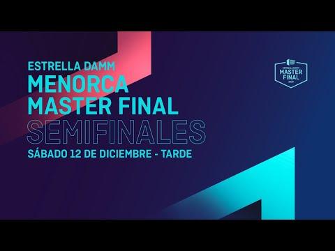 video Semifinales Tarde -  Estrella Damm Menorca Master Final 2020  - World Padel Tour