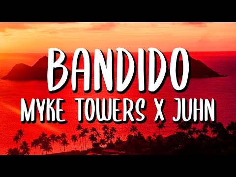VÍDEO: Myke Towers x Juhn – Bandido (Letra/Lyrics) de Reggaeton World