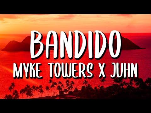 Video Myke Towers x Juhn - Bandido (Letra/Lyrics)
