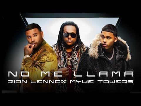 VÍDEO: Zion & Lennox, Myke Towers – No Me Llama (Video Oficial) de Zion & Lennox