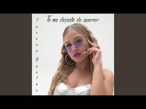 VÍDEO: Tú Me Dejaste de Querer (Respuesta) de Lorena Santos – Topic