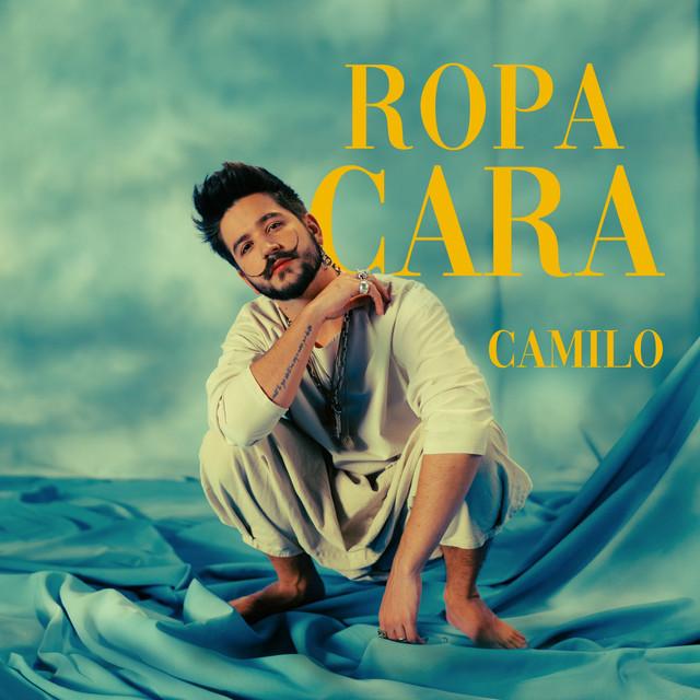 Letra Ropa cara de Camilo