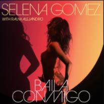 Baila conmigo – Selena Gomez & Rauw Alejandro LETRA