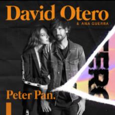 Peter Pan letra de David Otero & Ana Guerra Un día llega a mí la calma