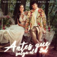letra Antes Que Salga El Sol Natti Natasha & Prince Roy