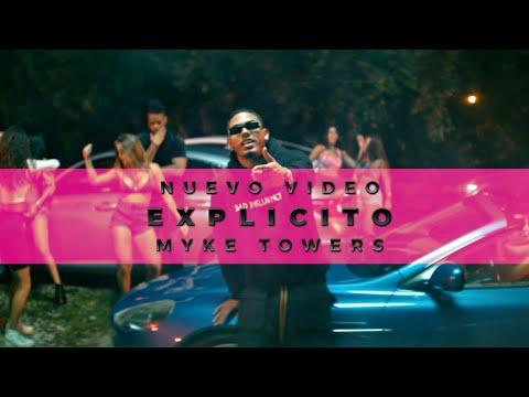 VÍDEO: Myke Towers – EXPLICITO (Video Oficial) de Myke Towers
