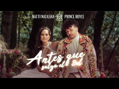 VÍDEO: Natti Natasha x Prince Royce – ANTES QUE SALGA EL SOL [OFFICIAL VIDEO] de Natti Natasha
