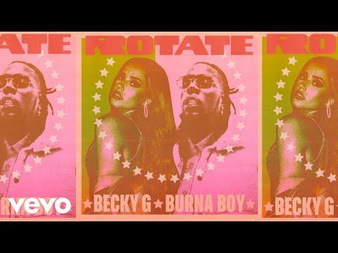 Becky G, Burna Boy – Rotate (Audio)