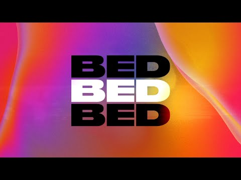 Joel Corry x RAYE x David Guetta – BED [Official Lyric Video]