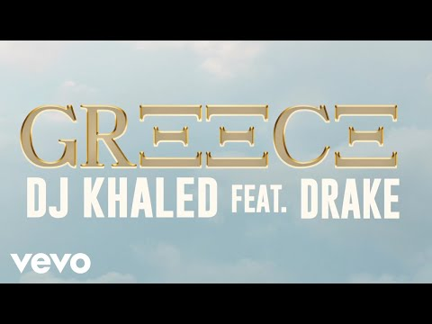 DJ Khaled ft. Drake – GREECE (Official Visualizer)