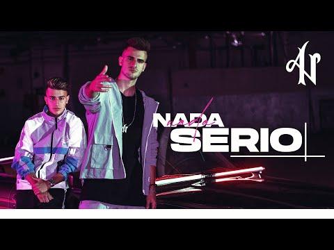 Adexe & Nau – Nada Serio (Videoclip Oficial)