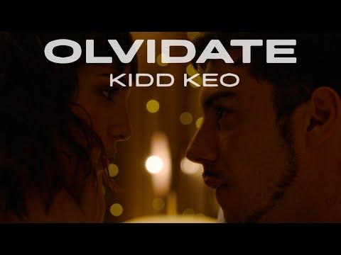 Kidd Keo - Olvídate (Official Video)