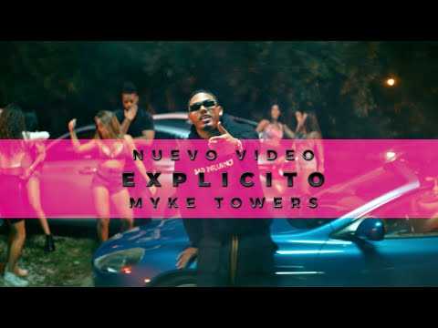 Myke Towers - EXPLICITO (Video Oficial)