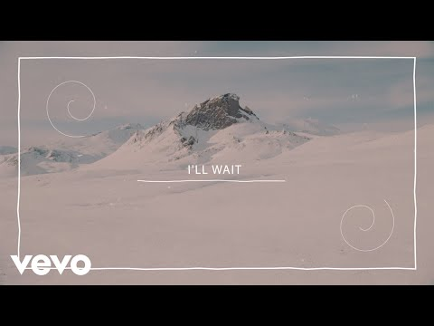 Kygo, Sasha Sloan – I'll Wait (Lyric Video)
