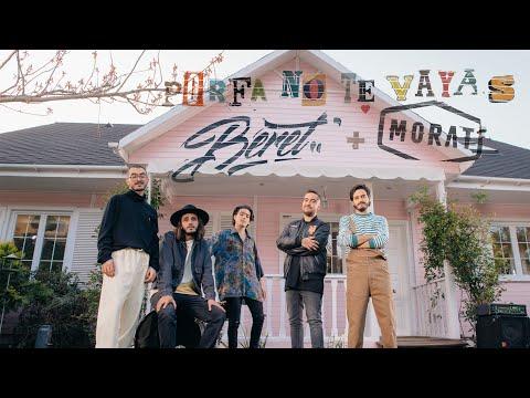 Beret & Morat - Porfa no te vayas (Videoclip Oficial)