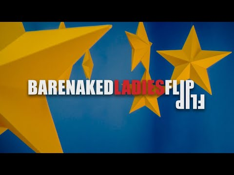 Barenaked Ladies – Flip – Official Music Video