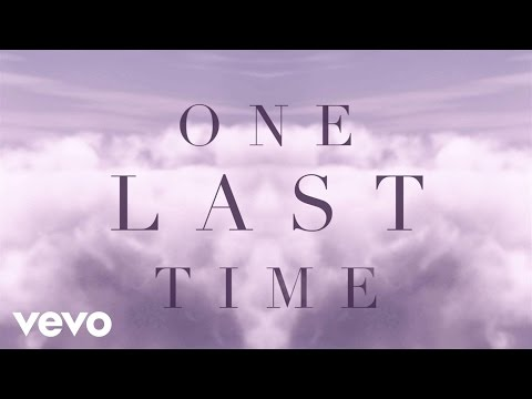 Ariana Grande – One Last Time (Lyric Video)