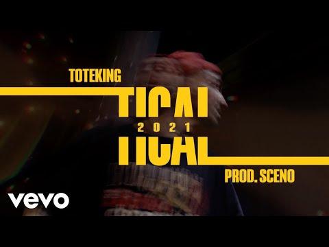 ToteKing - Tical 2021