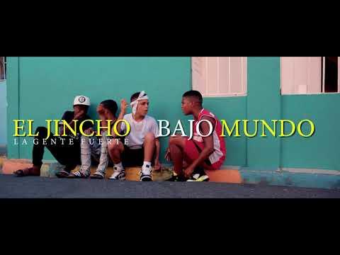 El Jincho – BAJO MUNDO (VIDEO OFICIAL)