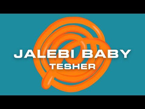 Tesher – Jalebi Baby (Official Lyric Video)