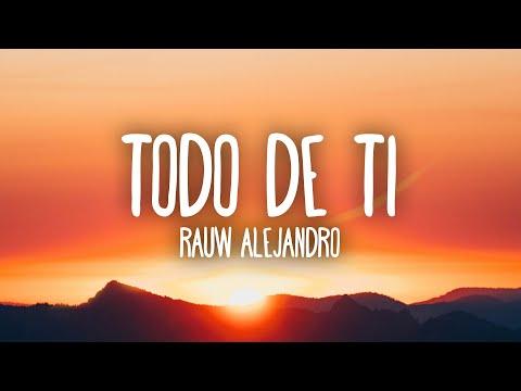 Rauw Alejandro – Todo de Ti