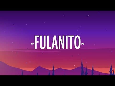 Becky G, El Alfa – Fulanito (Letra/Lyrics)