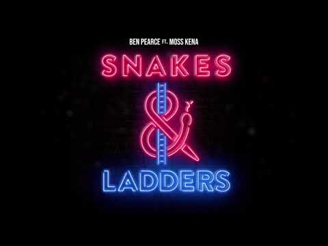 Ben Pearce – Snakes & Ladders (feat. Moss Kena) (Official Audio)
