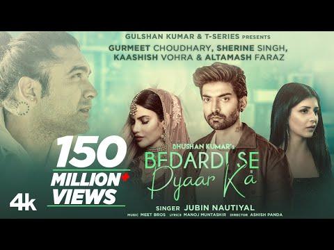 Bedardi Se Pyaar Ka Song|Jubin N,Meet B,Manoj M|Gurmeet C,Sherine S,Kaashish V | Ashish P| Bhushan K