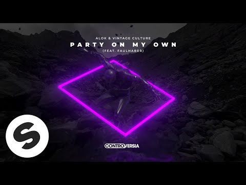 Alok & Vintage Culture – Party On My Own (feat. FAULHABER) [Official Audio]