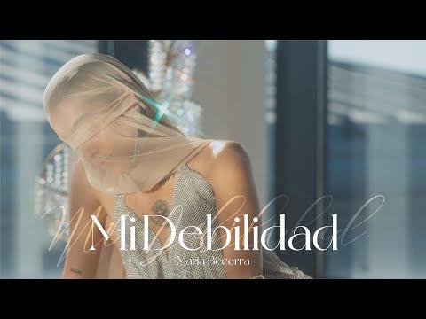 Maria Becerra – MI DEBILIDAD (Official Video)