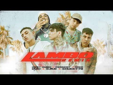 LAMBO Remix - C.R.O, Duki, Chucky 73, We$t Dubai, Moonkey (OFFICIAL VIDEO)