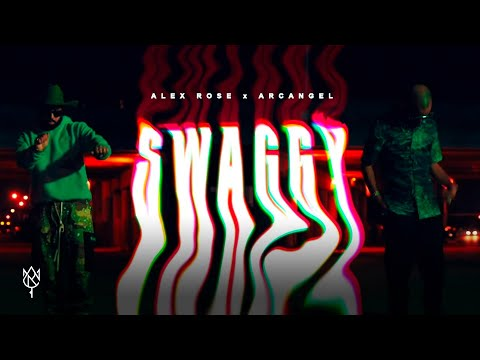 Alex Rose ft. Arcangel – Swaggy (Video Oficial)