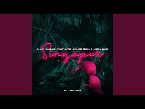 Singapur (Remix) (feat. Myke Towers & Justin Quiles)