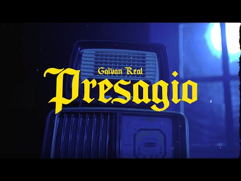 Galvan Real - Presagio (Lyric Video)